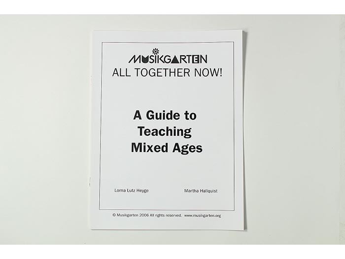 All Together Now Teacher Manual for Mixed Ages
