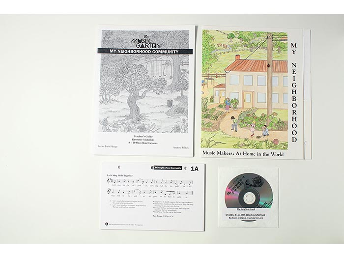 Music Makers: at Home in the World - My Neighborhood Community Teacher Guide and Resource Materials